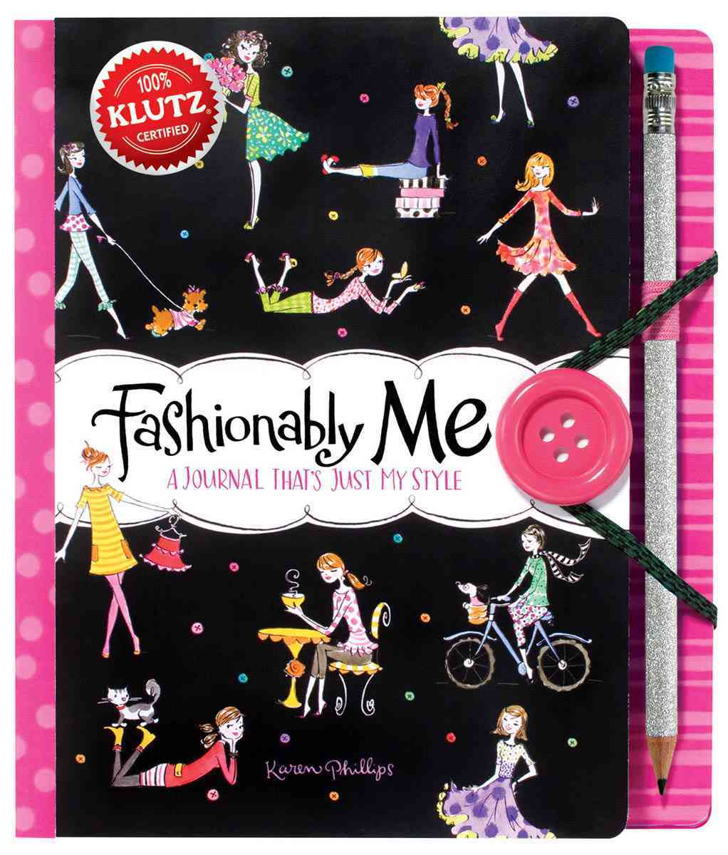 Fashionably Me By Phillips, Karen